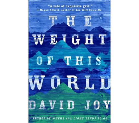 Weight of This World -  Reprint by David Joy (Paperback) - image 1 of 1