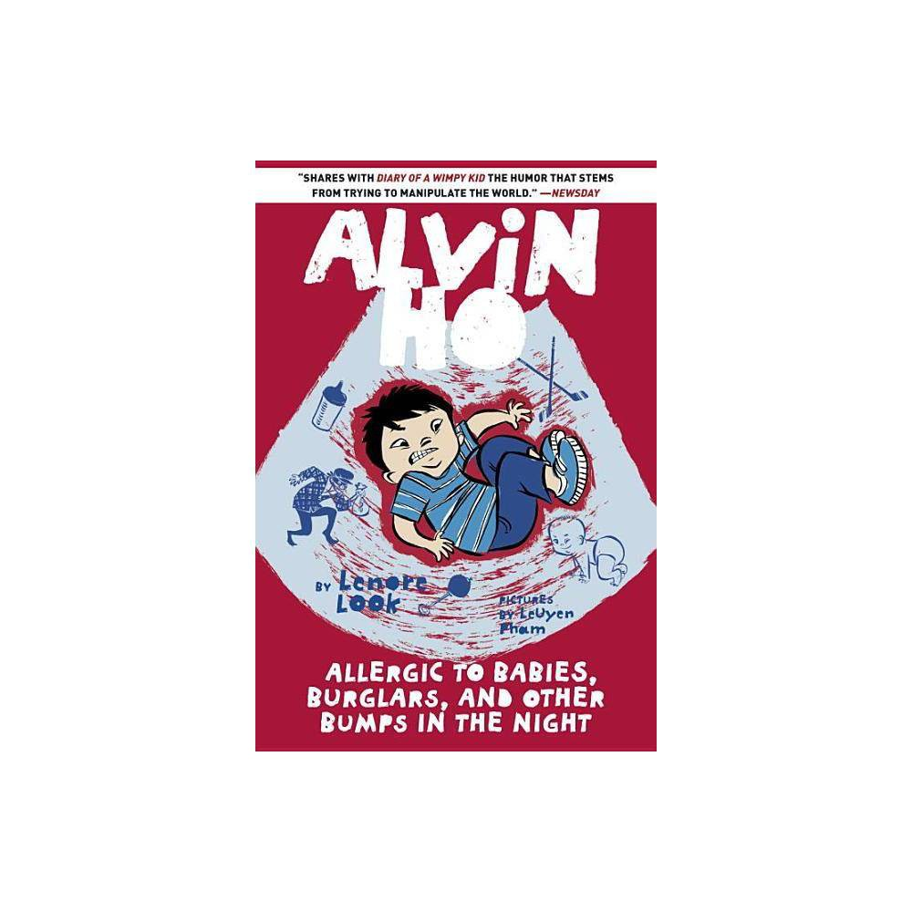 Allergic To Babies Burglars And Other Bumps In The Ht Alvin Ho Paperback By Lenore Look Paperback