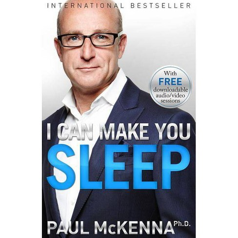 I Can Make You Sleep - by  Paul McKenna (Paperback) - image 1 of 1