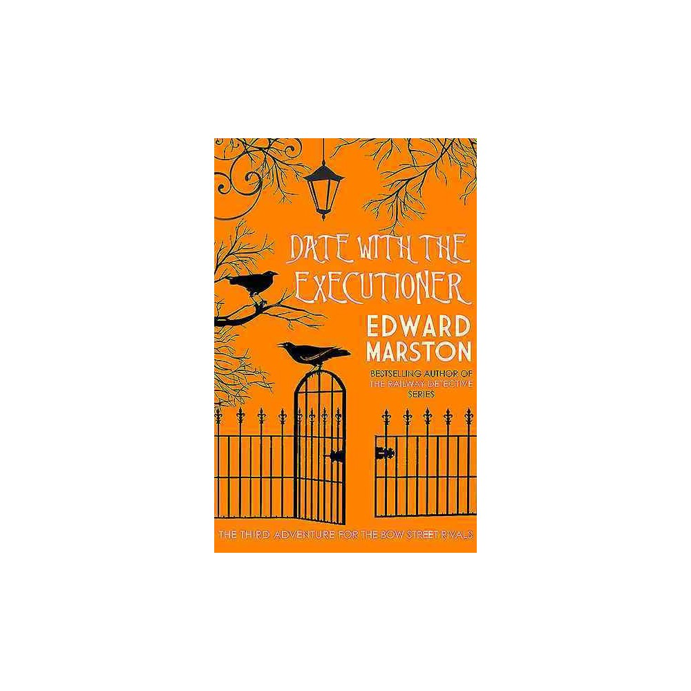 Date With the Executioner (Hardcover) (Edward Marston)