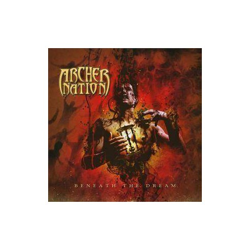 Archer Nation - Beneath The Dream (CD) - image 1 of 1