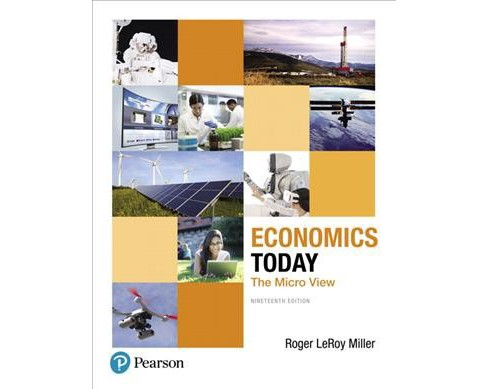 Economics Today : The Micro View -  by Roger LeRoy Miller (Paperback) - image 1 of 1