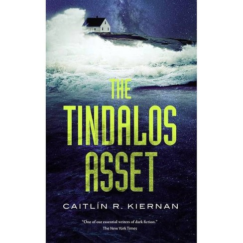 The Tindalos Asset - (Tinfoil Dossier, 3) by  Caitlin R Kiernan (Paperback) - image 1 of 1