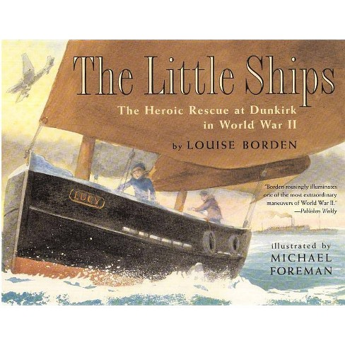 The Little Ships - by  Louise Borden (Paperback) - image 1 of 1