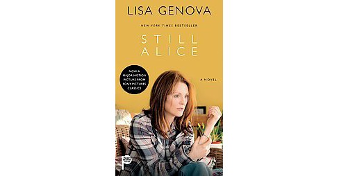 Still Alice (Media Tie-In) (Paperback) (Lisa Genova) - image 1 of 1