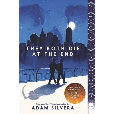 They Both Die at the End - by Adam Silvera (Paperback)