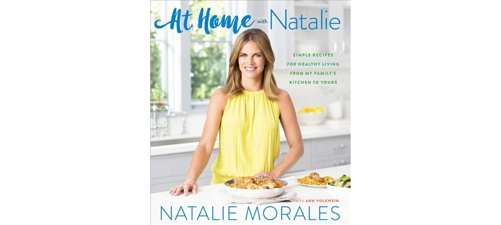 HOUGHTON MIFFLIN At Home With Natalie : Simple Recipes fo...