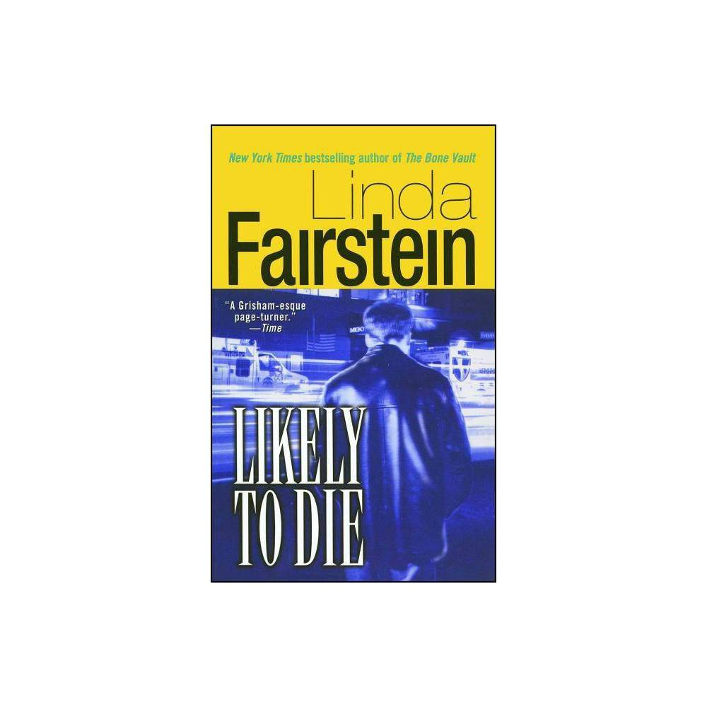 Likely To Die By Linda Fairstein Paperback