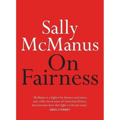 On Fairness - by  Sally McManus (Paperback)
