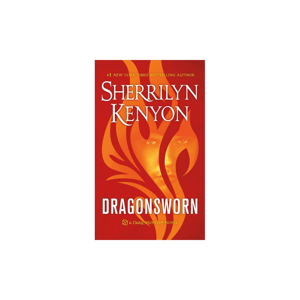 Dragonsworn - Reissue (Dark-Hunter) by Sherrilyn Kenyon (Paperback)