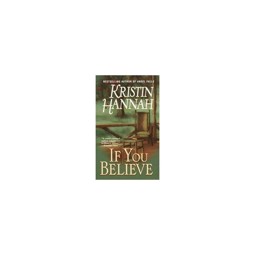 If You Believe (Paperback) (Kristin Hannah)