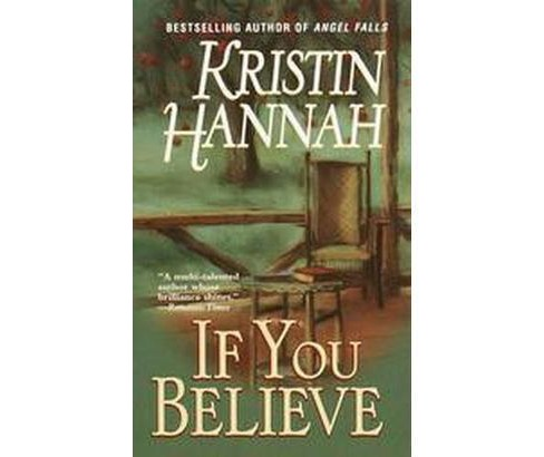 If You Believe (Paperback) (Kristin Hannah) - image 1 of 1