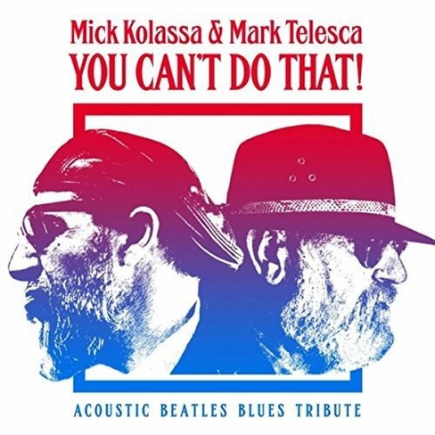 Mick Kolassa - You Can't Do That (Acoustic Blues Bea (CD) - image 1 of 1
