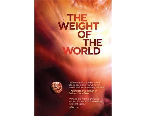 Weight of the World (Reprint) (Paperback) (Tom Toner) - image 1 of 1