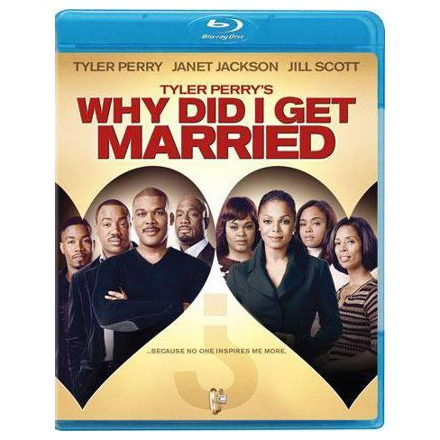 Tyler Perry's Why Did I Get Married? (Blu-ray) - image 1 of 1