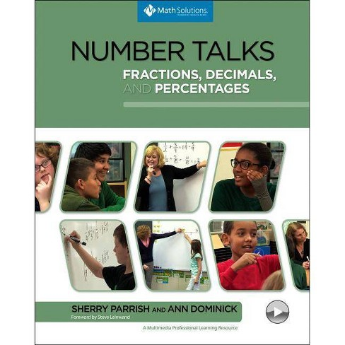 Number Talks: Fractions, Decimals, and Percentages - by  Sherry Parrish & Ann Dominick (Paperback) - image 1 of 1