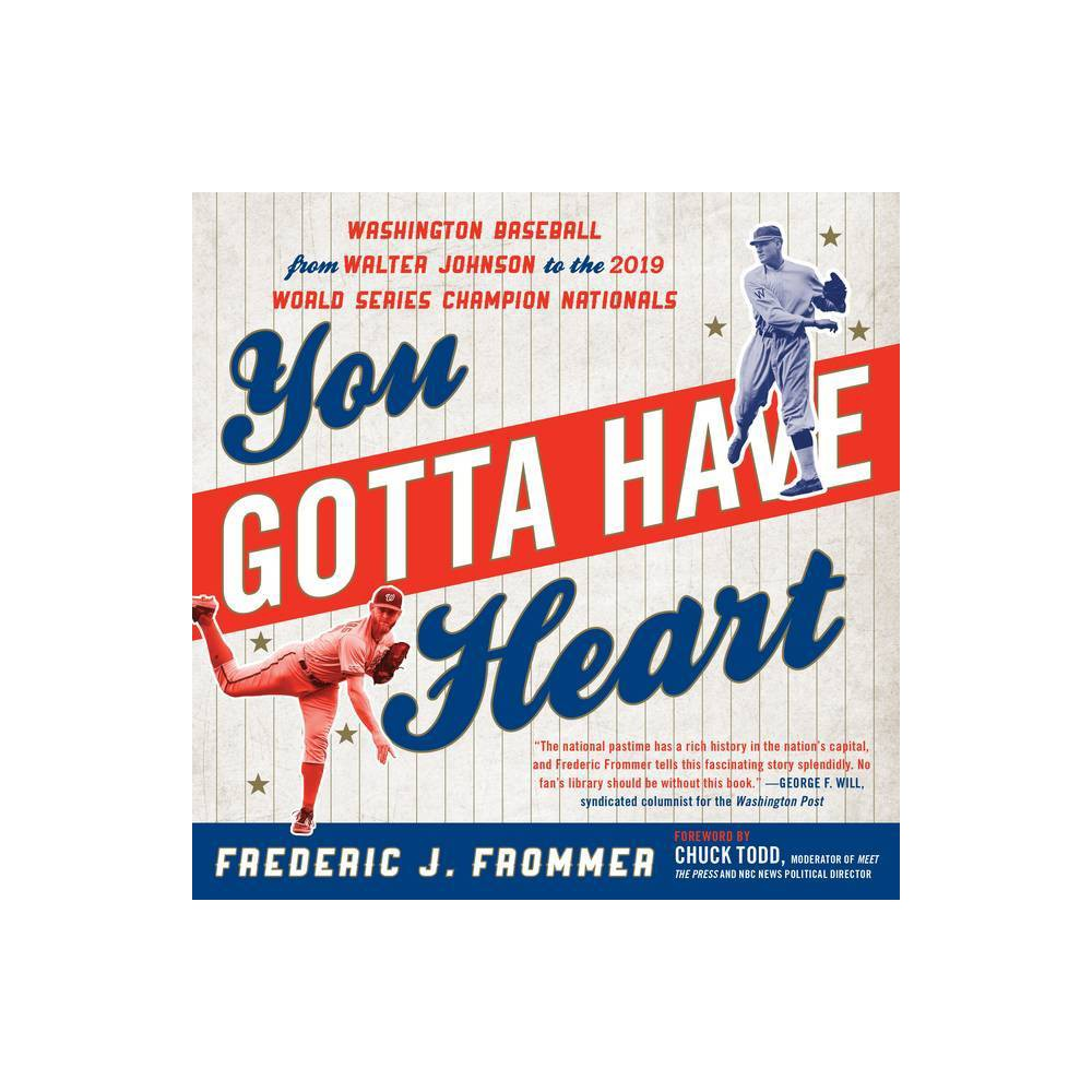 You Gotta Have Heart By Frederic J Frommer Paperback