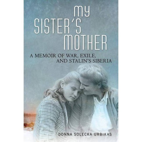 My Sister's Mother - by  Donna Solecka Urbikas (Paperback) - image 1 of 1
