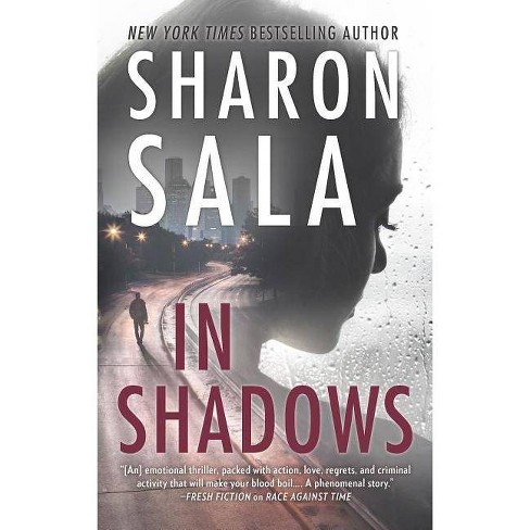 In Shadows -  by Sharon Sala (Paperback) - image 1 of 1