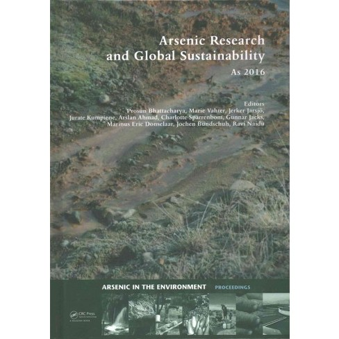 Arsenic Research And Global Sustainability Proceedings Of The 6th
