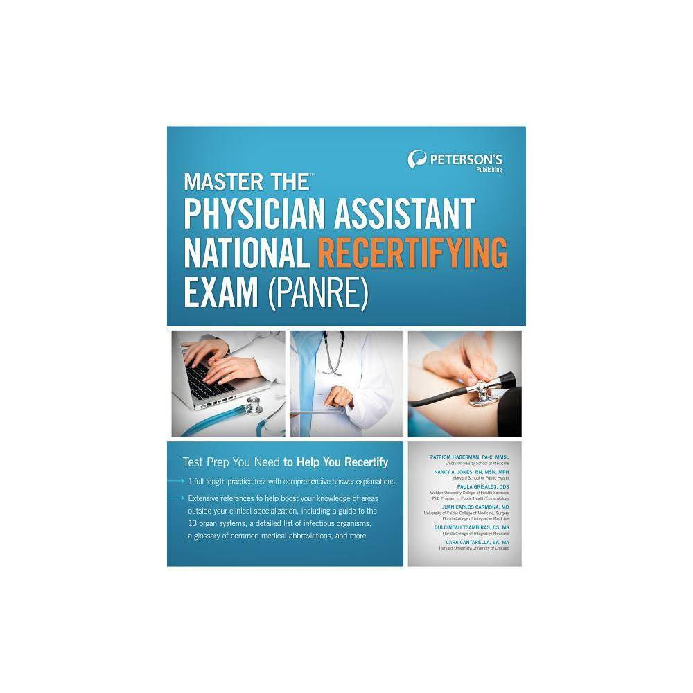 Master the Physician Assistant National Recertifying Exam (Panre) - (Petersons Master the Physician Assistant National Recertitying Exam)