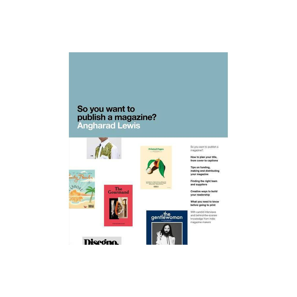 So You Want To Publish A Magazine By Angharad Lewis Paperback