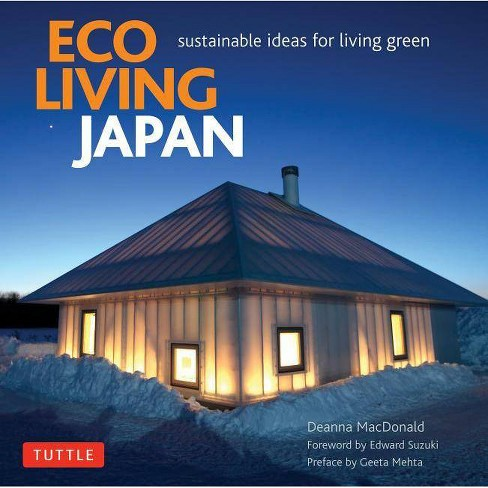 Eco Living Japan - by  Deanna MacDonald (Hardcover) - image 1 of 1