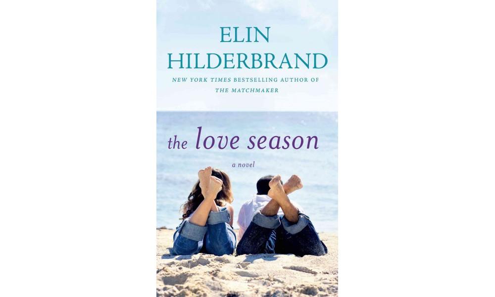 Love Season (Paperback) (Elin Hilderbrand)