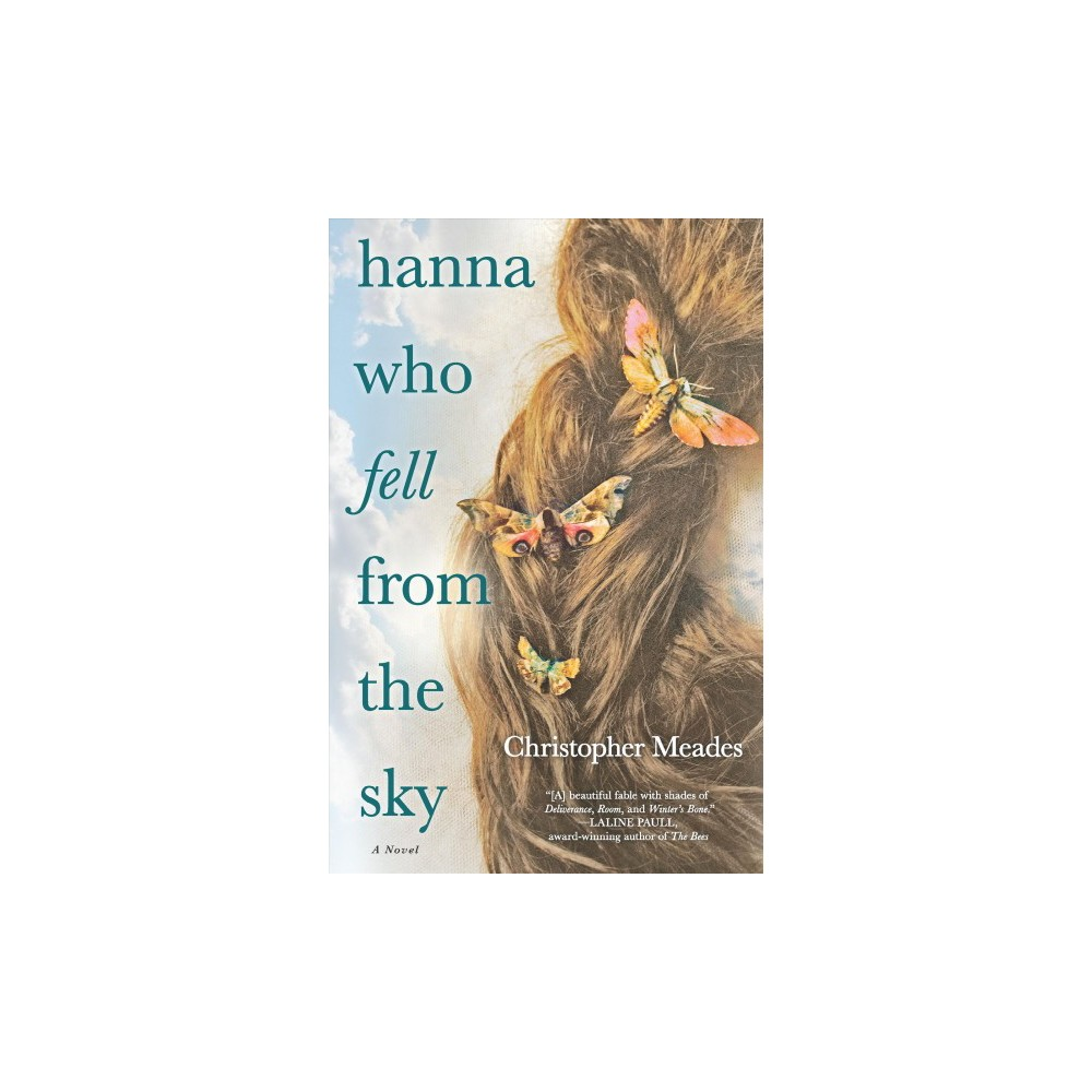 Hanna Who Fell from the Sky - Reprint by Christopher Meades (Paperback)