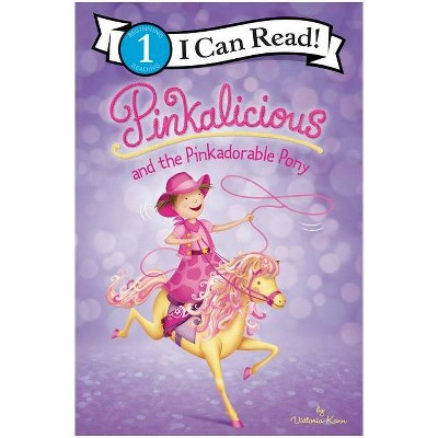 Pinkalicious and the Pinkadorable Pony - (I Can Read Level 1) by  Victoria Kann (Paperback)
