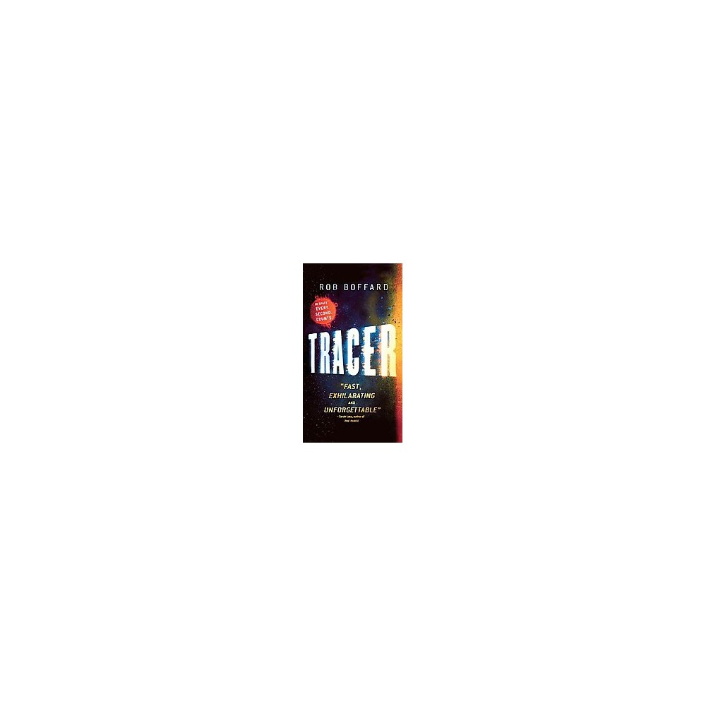 Tracer (Paperback) (Rob Boffard)