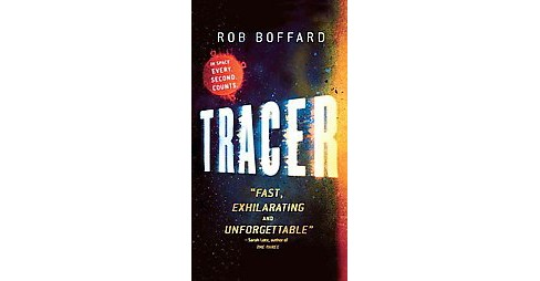 Tracer (Paperback) (Rob Boffard) - image 1 of 1