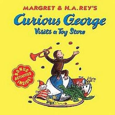 Curious George Visits a Toy Store ( Curious George)(Paperback)by H. A. Rey