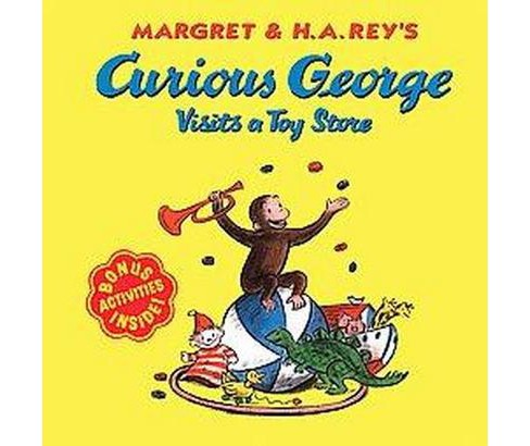 Curious George Visits a Toy Store ( Curious George) (Paperback) by H. A. Rey - image 1 of 1