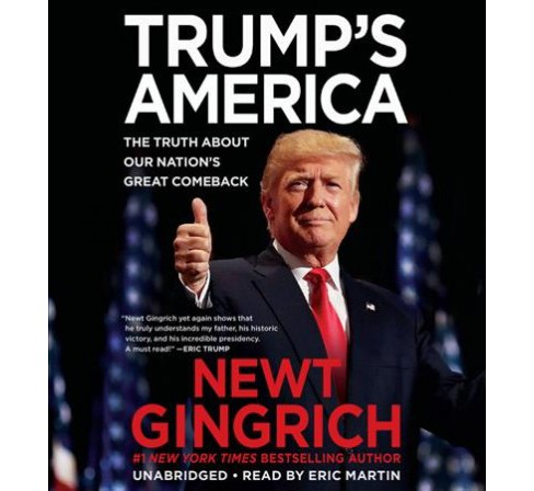 Trump's America : The Truth About Our Nation's Great Comeback: Library Edition - Unabridged (CD/Spoken - image 1 of 1