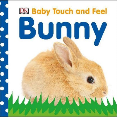 Baby Touch and Feel: Bunny (Board Book)(Dawn Sirett)