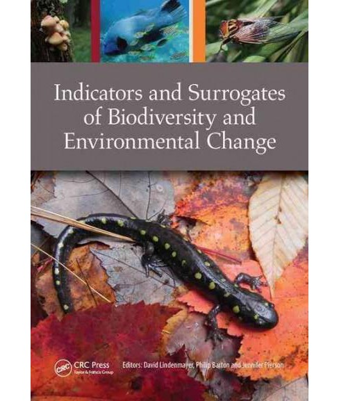 Indicators and Surrogates of Biodiversity and Environmental Change (Paperback) - image 1 of 1