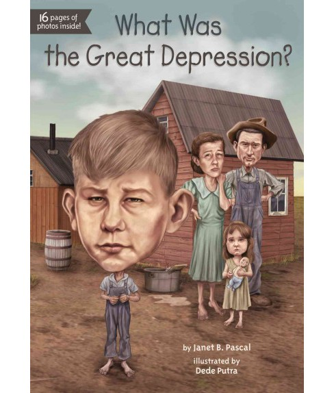 What Was the Great Depression? (Paperback) (Janet B. Pascal) - image 1 of 1