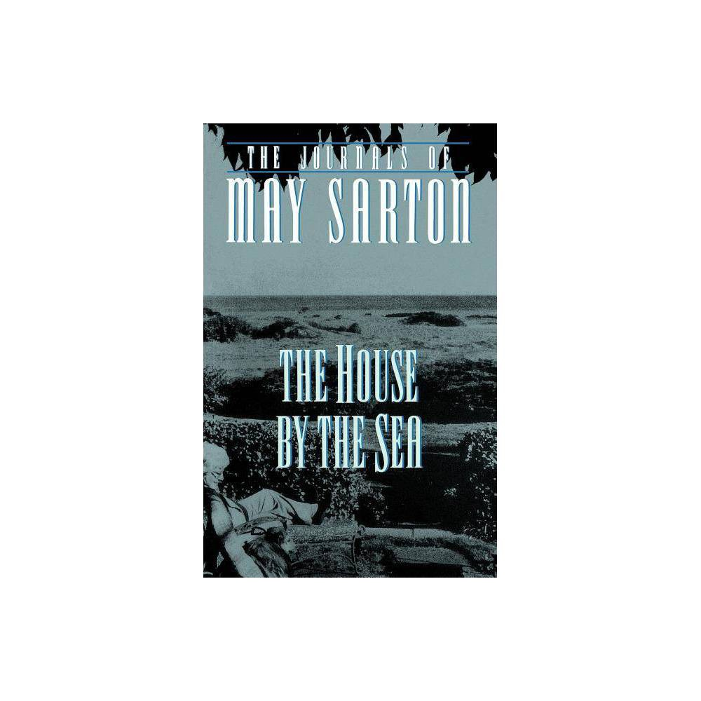 The House By The Sea By May Sarton Paperback