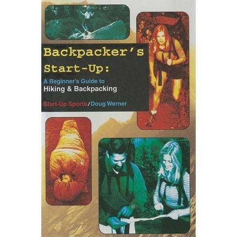 Backpacker's Start-Up - (Start-Up Sports) by  Doug Werner (Paperback) - image 1 of 1