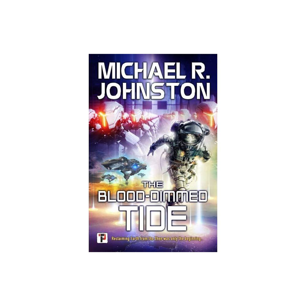 The Blood Dimmed Tide The Remembrance War By Michael R Johnston Hardcover