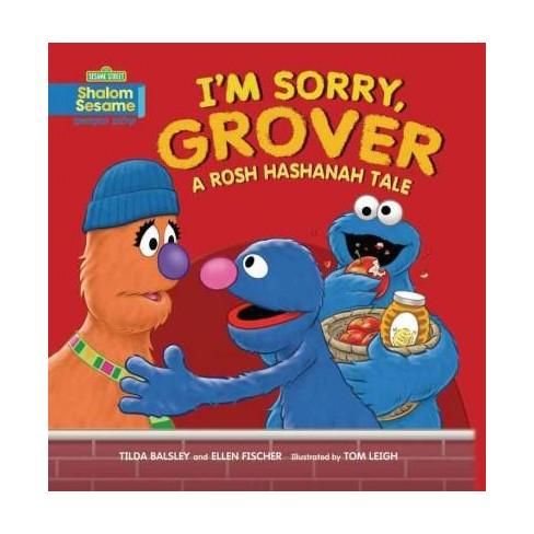 Im Sorry Grover A Rosh Hashanah Tale Paperback Tilda Balsley