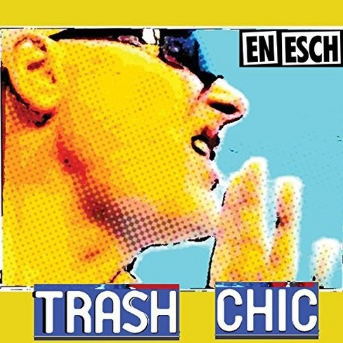En Esch - Trash Chic (CD) - image 1 of 1