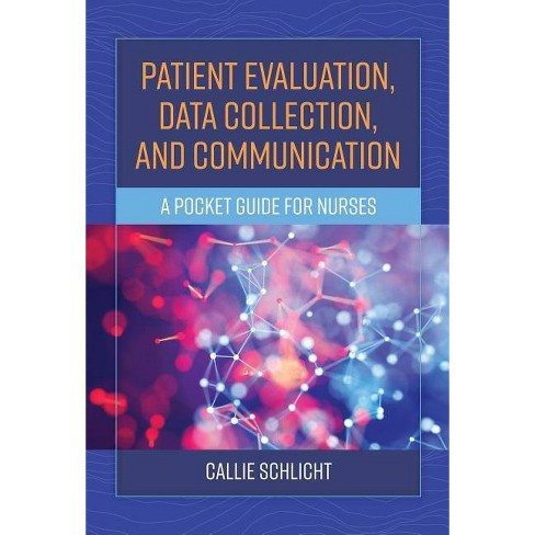 Patient Evaluation, Data Collection, and Communication - by  Callie J Schlicht (Paperback) - image 1 of 1