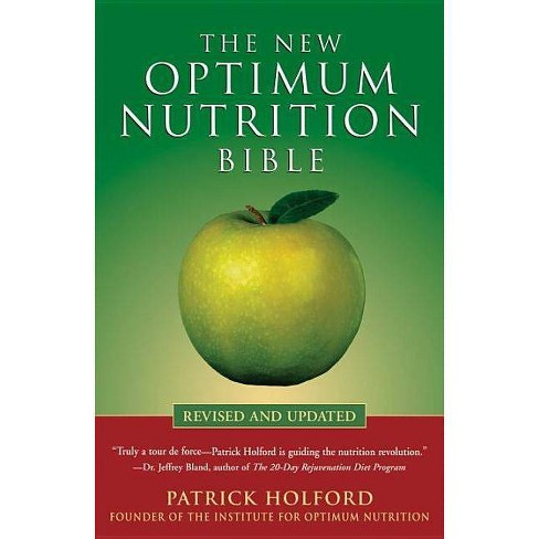 The New Optimum Nutrition Bible - by  Patrick Holford (Paperback) - image 1 of 1