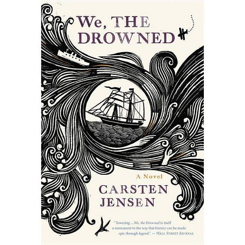 We, The Drowned - by  Carsten Jensen (Paperback) - image 1 of 1