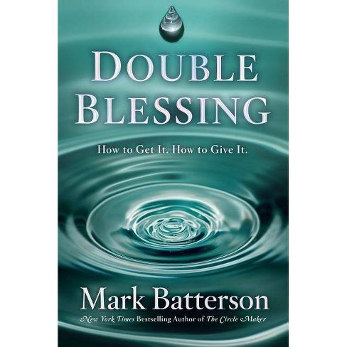 Double Blessing - by  Mark Batterson (Hardcover) - image 1 of 1