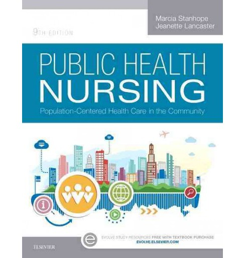 Public Health Nursing : Population-Centered Health Care in the Community (Paperback) (Marcia Stanhope & - image 1 of 1