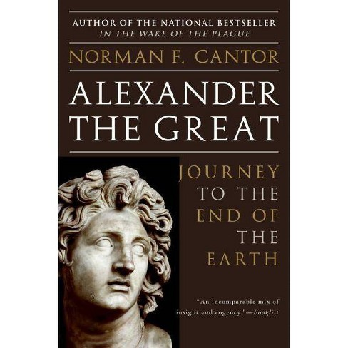 Alexander the Great - by  Norman F Cantor (Paperback) - image 1 of 1