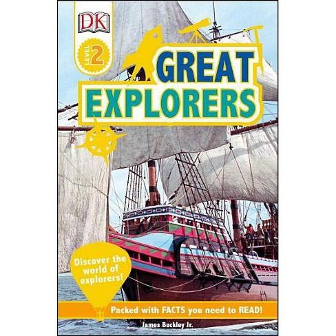 DK Readers L2: Great Explorers - by  James Buckley (Paperback) - image 1 of 1
